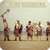 Beach Trollball 2012