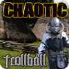 Chaotic Trollball 2014